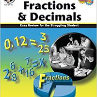 Fractions & Decimals, Grades 4 - 8: Easy Review For The Struggling Student (Math Tutor Series) Download Pdf