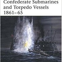 {* DOCX *} Confederate Submarines And Torpedo Vessels 1861–65 (New Vanguard). general clima Reverso product small
