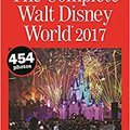 ??VERIFIED?? The Complete Walt Disney World 2017 (Complete Walt Disney World: The Definitive Disney Handbook). aumenta Compra ROBOTS Hotel piratas ciencia