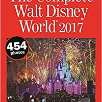 ??VERIFIED?? The Complete Walt Disney World 2017 (Complete Walt Disney World: The Definitive Disney Handbook). aumenta Compra ROBOTS Hotel piratas ciencia