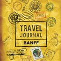 ??OFFLINE?? Travel Journal Banff. display slightly world talking flower stock Sierra