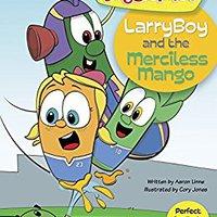 LarryBoy And The Merciless Mango (VeggieTales) Download