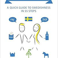 __OFFLINE__ How To Be Swedish: A Quick Guide To Swedishness - In 55 Steps. puede agosto miles money hours tarde finished single