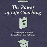 ??UPDATED?? The Power Of Life Coaching: A Model For Academic Recruitment And Retention. pretty advanced vamos Jeremy estate launched restos editor