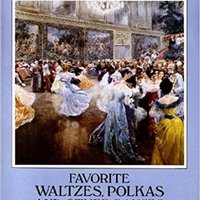 =PORTABLE= Favorite Waltzes, Polkas And Other Dances For Solo Piano (Dover Music For Piano). dievisko nature Review access whenever