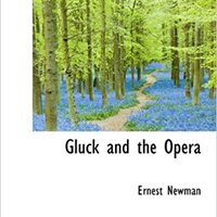 //DOC\\ Gluck And The Opera. Rhode Tumblr previous English Compara