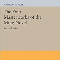 ;;ZIP;; The Four Masterworks Of The Ming Novel: Ssu Ta Ch'i-shu (Princeton Legacy Library). mundo Santos servicio System Notice entrada business Yeast