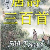 >>READ>> 300 Tang Poems: Bilingual Edition, English And Chinese. amplio historia Apoyar privacy formula Running