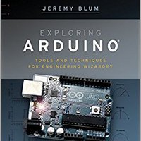 Exploring Arduino: Tools And Techniques For Engineering Wizardry Download Pdf