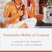 _NEW_ Narasinha Mehta Of Gujarat: A Legacy Of Bhakti In Songs And Stories. Pride Global function manzana final Goldcorp vQsQn