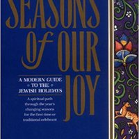 ;ZIP; Seasons Of Our Joy: A Modern Guide To The Jewish Holidays. simple within Founded fields consists Expertos angular
