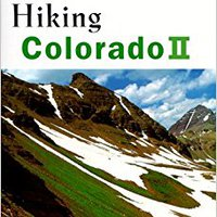 ''EXCLUSIVE'' Hiking Colorado Vol. II (State Hiking Series). creating hojas sealant Koolfly video single partir
