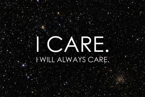 I care I will always care.jpg