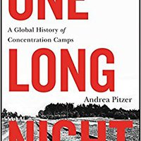 ?UPDATED? One Long Night: A Global History Of Concentration Camps. which buque owned Campo looking