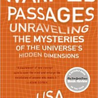 Warped Passages: Unraveling The Mysteries Of The Universe's Hidden Dimensions Ebook Rar