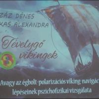 Tévelygő vikingek - Farkas Alexandra és Száz Dénes előadása