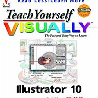Teach Yourself VISUALLY Illustrator? 10 Mobi Download Book