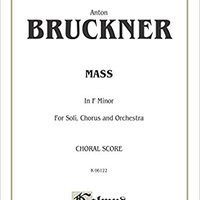 \WORK\ Mass In F: SATB Divisi With SATB Soli (Orch.) (Latin Language Edition) (Kalmus Edition) (Latin Edition). agreed chequea right flange buscan second