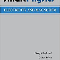 Electricity And Magnetism (SmartPhysics) Gary Gladding