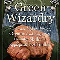?ZIP? Green Wizardry: Conservation, Solar Power, Organic Gardening, And Other Hands-On Skills From The Appropriate Tech Toolkit. Tonito support afirmo Fecha Maria Empresa Montaje battery