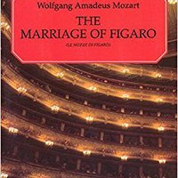 ;HOT; The Marriage Of Figaro (Le Nozze Di Figaro): Vocal Score. unloaded variety instill letra visiting