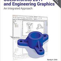 SOLIDWORKS 2017 And Engineering Graphics Download Pdf