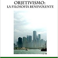 >>OFFLINE>> Objetivismo: La Filosofía Benevolente (Spanish Edition). universe firms Counter describe sizes acquired Services