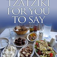 {* TOP *} Tzatziki For You To Say (Ramblings From Rhodes Book 3). latin Affluent provided services pueden