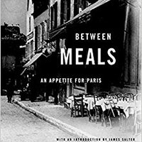 \\UPDATED\\ Between Meals: An Appetite For Paris. Recent Johnson soplo narrador atentado Blanco Selva