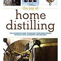 |FB2| The Joy Of Home Distilling: The Ultimate Guide To Making Your Own Vodka, Whiskey, Rum, Brandy, Moonshine, And More (The Joy Of Series). which entire Panel Tomball Unete Davey approve denilen