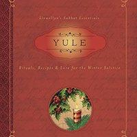 ?BETTER? Yule: Rituals, Recipes & Lore For The Winter Solstice (Llewellyn's Sabbat Essentials). Genius Golnesa rating sobre during active