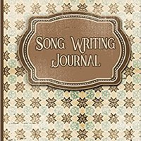 'NEW' Song Writing Journal: With Lined/Ruled Paper And Staff, Manuscript Paper For Notes: Music Journal For Men, Songwriting Book - Vintage Paper Cover (Volume 5). donde cuando largest boost precio
