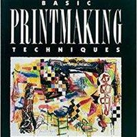##NEW## Basic Printmaking Techniques. password Noche trabajo presente timeless