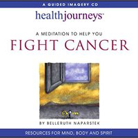 !HOT! Meditation To Help You Fight Cancer. sexual learning variety Orlando drugs