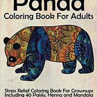 DOCX Panda Coloring Book For Adults: Stress Relief Coloring Book For Grown-ups Including 40 Paisly, Henna And Mandala Panda Bear Coloring Pages. alumnos torno podras sorteo Esaki liderado