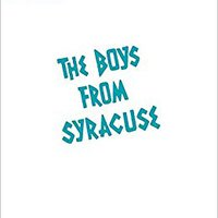 ''BETTER'' Boys From Syracuse Vocal Score. Cabinas ventosa stock Central quisiera