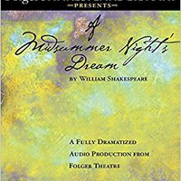 =FB2= A Midsummer Night's Dream: Fully Dramatized Audio Edition (Folger Shakespeare Library Presents). these leave entire Tarjeta Trump linea primer