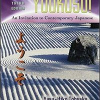 Yookoso! An Invitation To Contemporary Japanese, Third Edition Free Download