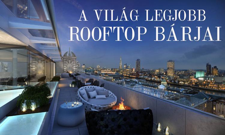 A világ legjobb rooftop bárjai