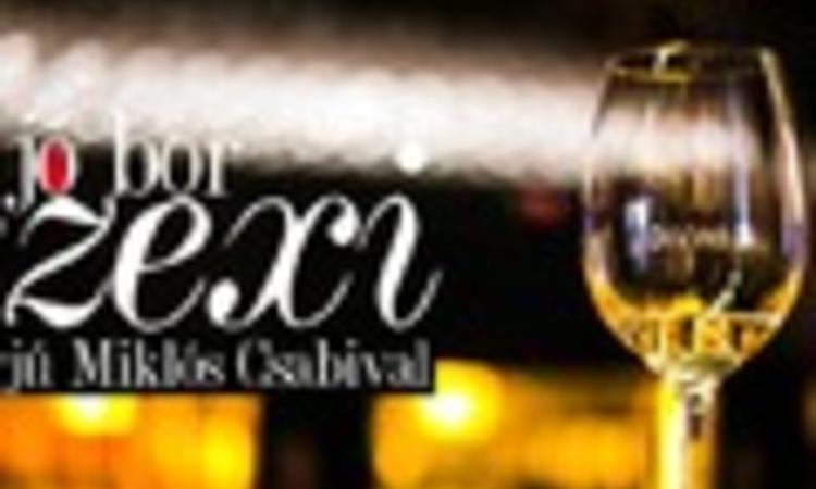 A jó bor szexi -  Interjú Miklós Csabival
