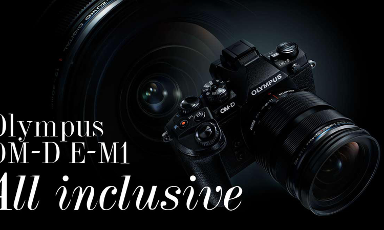 Olympus OM-D E-M1 - All inclusive