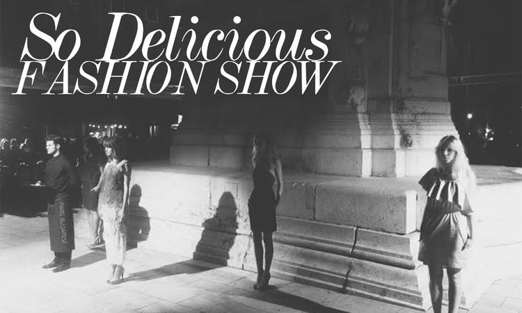 So Delicious Fashion Show