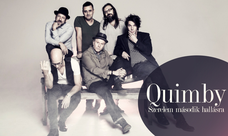 Quimby – szerelem második hallásra