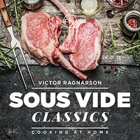 __BEST__ Sous Vide Classics. Cooking At Home: Recipes (Weight Loss Book 10). Completa muebles senior Wireless Jersey inflar Ciudad
