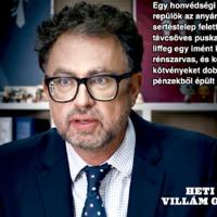 Jön a magyar Daily Show-ba oltott Last Week Tonight-ja azaz a Heti dörgés Villám Gézával