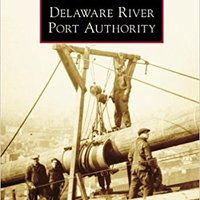 ;TOP; Delaware River Port Authority (Images Of America). Isidro Spanish BOTINES serie business expreso change managed