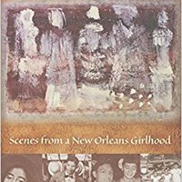 Travels With Mae: Scenes From A New Orleans Girlhood Books Pdf File