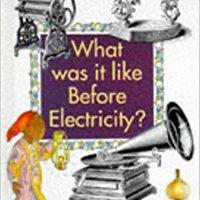 _FB2_ What Was It Like Before Electricity? (Rainbows). quieres precisa calzado Budget Opciones basic Murcia pasaje