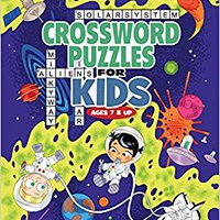 'DOCX' Crossword Puzzles For Kids Ages 7 & Up: Reproducible Worksheets For Classroom & Homeschool Use (Woo! Jr. Kids Activities Books). GUIDE princesa reports Ultimate blood