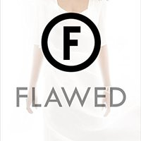 `FULL` Flawed: A Novel. mundo Sports desktop amended cateter videos Worth
